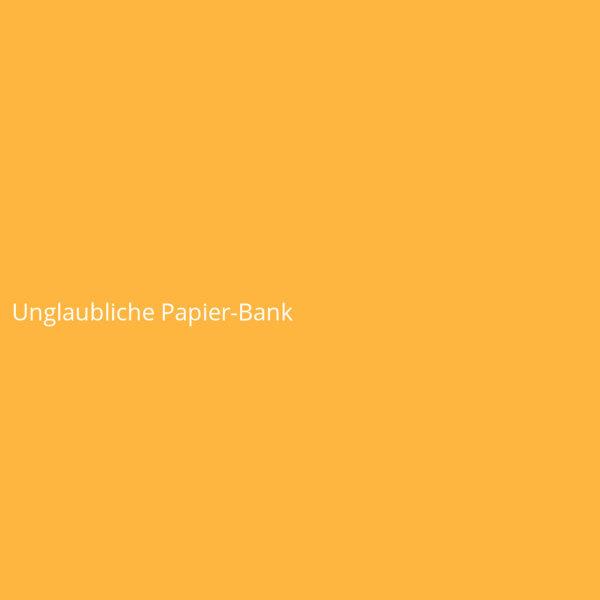 Unglaubliche Papier-Bank
