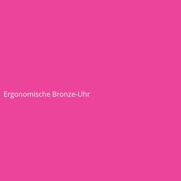 Ergonomische Bronze-Uhr